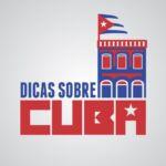 Dicas sobre CUBA | Turismo